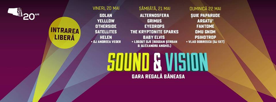 evenimente sound and vision evenimente Evenimente de neratat in weekendul 20 – 22 mai evenimente sound and vision