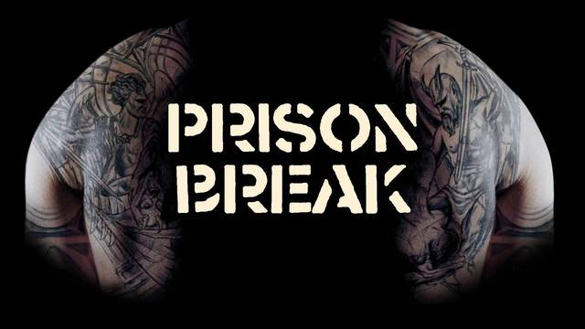 prison break II Prison Break Prison Break revine! prison break II