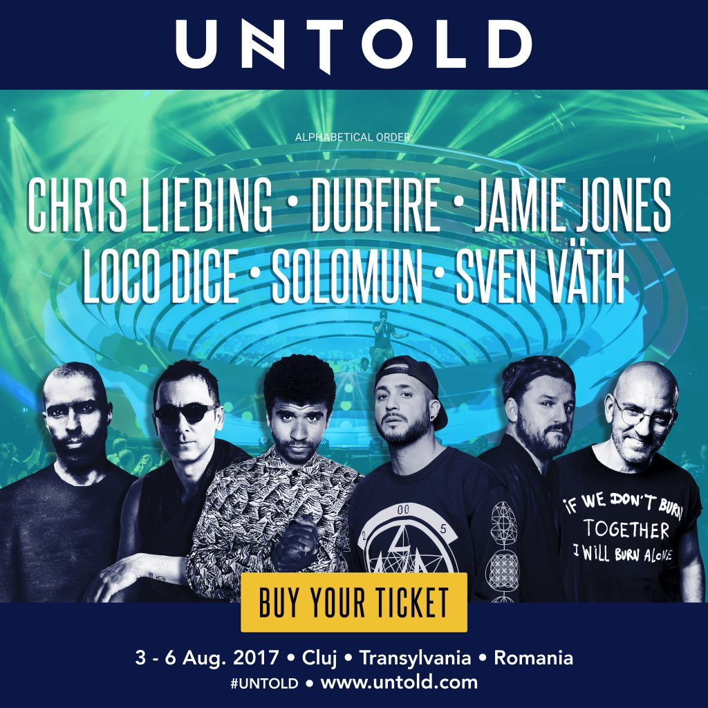 UNTOLD  UNTOLD UNTOLD Festival va face ravagii! Lista artiștilor de renume s-a mărit. Ads UNTOLD KV Galaxy Stage