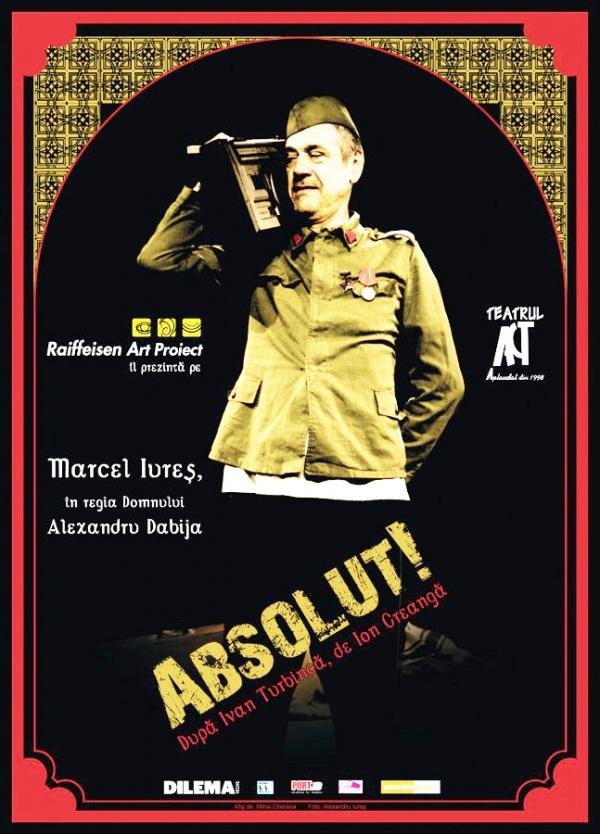 """""""Absolut!"""" cu Marcel Iureș este recomandarea Presscafe Afis Absolut"""