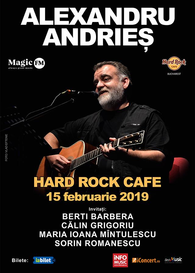 Alexandru Andrieș, concert în premieră la Hard Rock Cafe AlexandruAndries